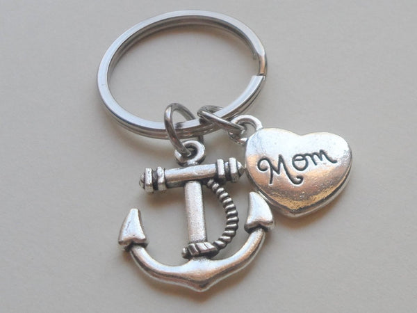Mom's Anchor Keychain - You're the Anchor in My Life; Mother's Gift Keychain