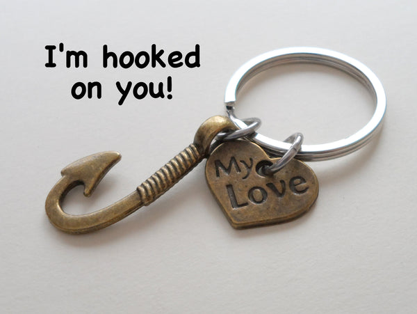 """My Love"" Bronze Fish Hook Keychain - I'm Hooked on You; Couples Keychain"