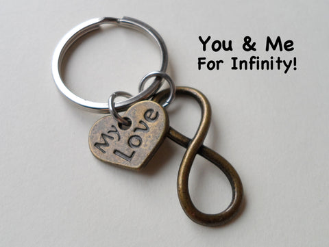 """My Love"" Bronze Infinity Symbol Keychain - You and Me for Infinity; Couples Keychain"