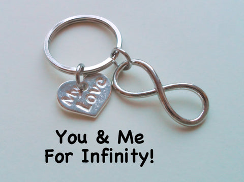 """My Love"" Infinity Symbol Keychain - You and Me for Infinity; Couples Keychain"