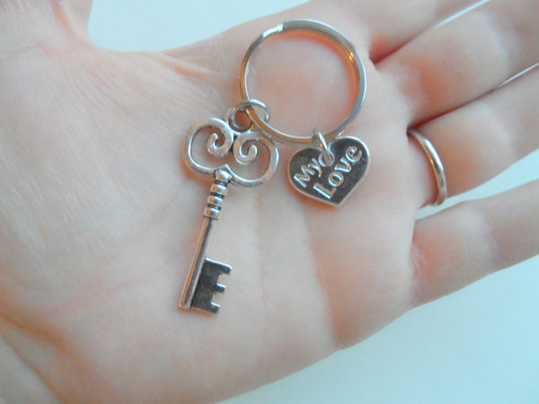 Quot My Love Quot Key Charm Keychain You Ve Got The Key To My