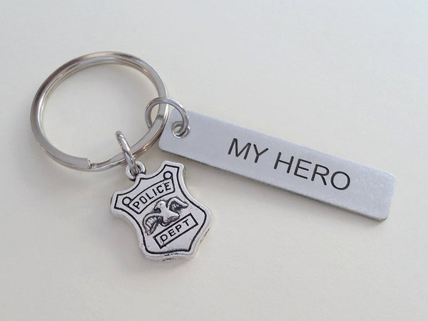 "Police Dept Shield Charm ""My Hero"" Keychain - Engraved Steel Tag Keychain"