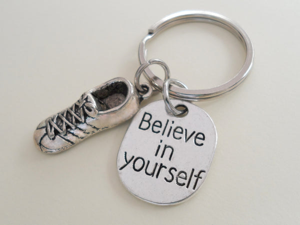 Believe in Yourself and Running Shoe Keychain, Cross Country or Track Runner Encouragement Gift