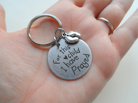 For This Child I Have Prayed Keychain; Handbag Charm, Mother's Keychain, Father's Keychain