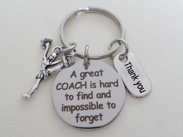"Cheerleading Coach Appreciation Gift • Engraved ""A Great Coach is Impossible to Forget"" Keychain 