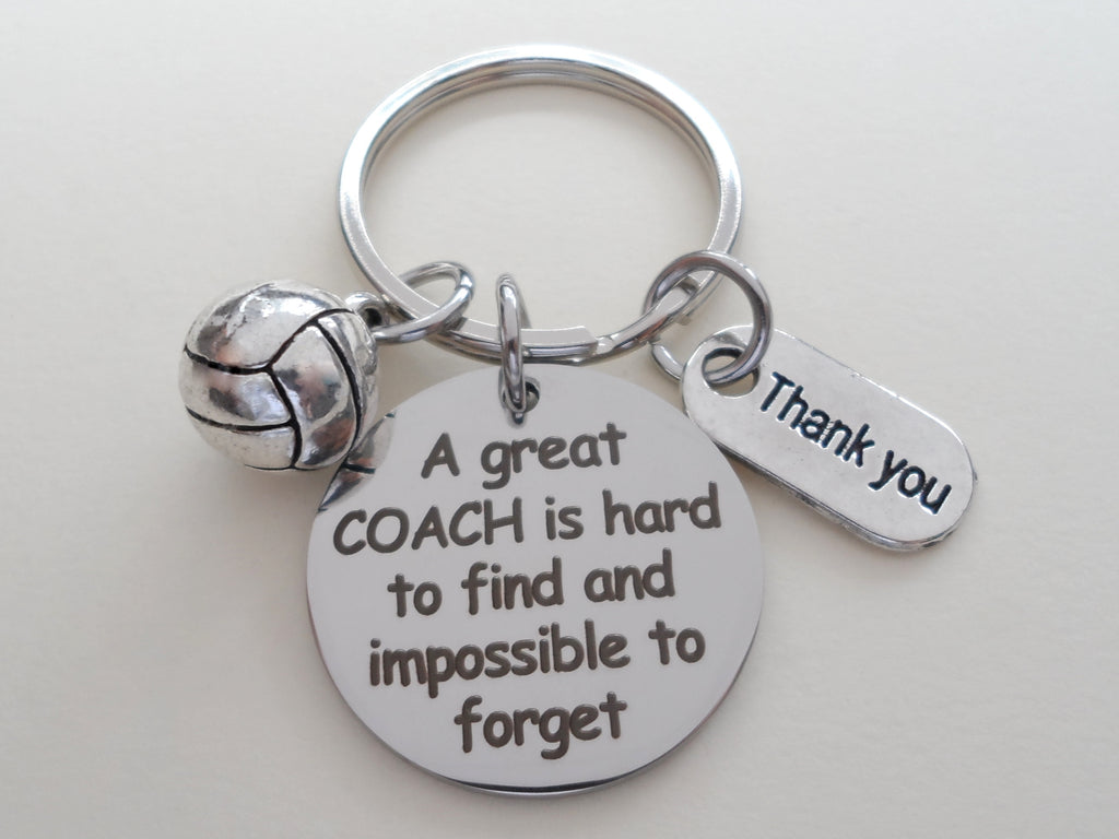 "Volleyball Coach Appreciation Gift • Engraved ""A Great Coach is Impossible to Forget"" Keychain 