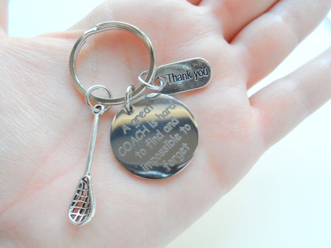 "Lacrosse Coach Appreciation Gift • Engraved ""A Great Coach is Impossible to Forget"" Keychain 