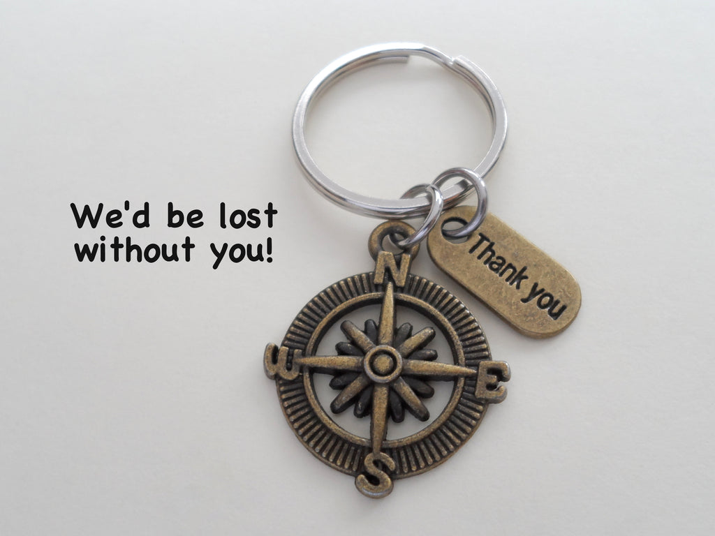 "Employee Appreciation Gifts • ""Thank You"" Tag & Bronze Compass Keychain by JewelryEveryday w/ ""We'd be lost with out you!"" Card"