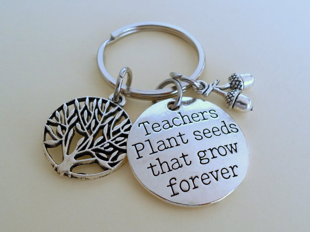 "Teacher Appreciation Gifts • Small Tree & Seeds Keychain with Saying Disc ""Teachers plant seeds that grow forever"" by JewelryEveryday"