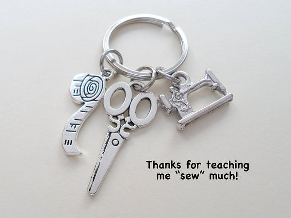 Sewing Machine, Scissors & Measuring Tape Keychain Gift - Thanks for Teaching Me Sew Much
