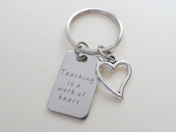 "Teacher Appreciation Gifts • ""Teaching is a work of heart"" Stainless Steel Tag & Heart Charm Keychain by JewelryEveryday"