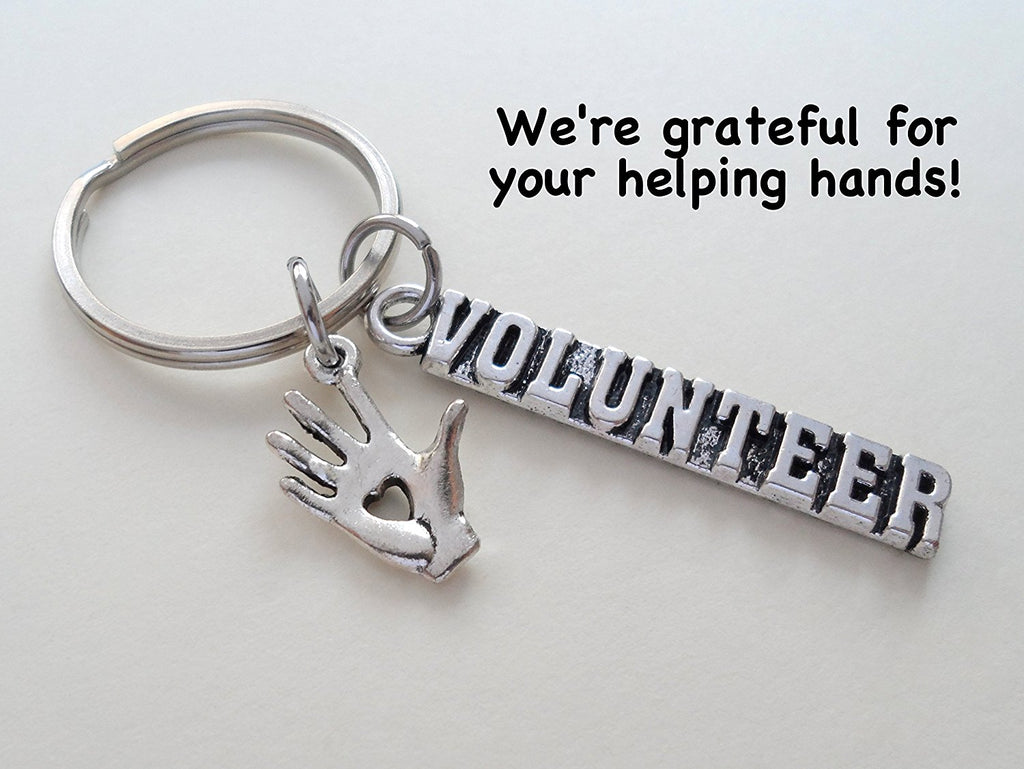 "Volunteer Appreciation Gifts • ""VOLUNTEER"" Tag & Silver Heart In Hand Charm Keychain by JewelryEveryday w/ ""We're grateful for your helping hands!"" Card"