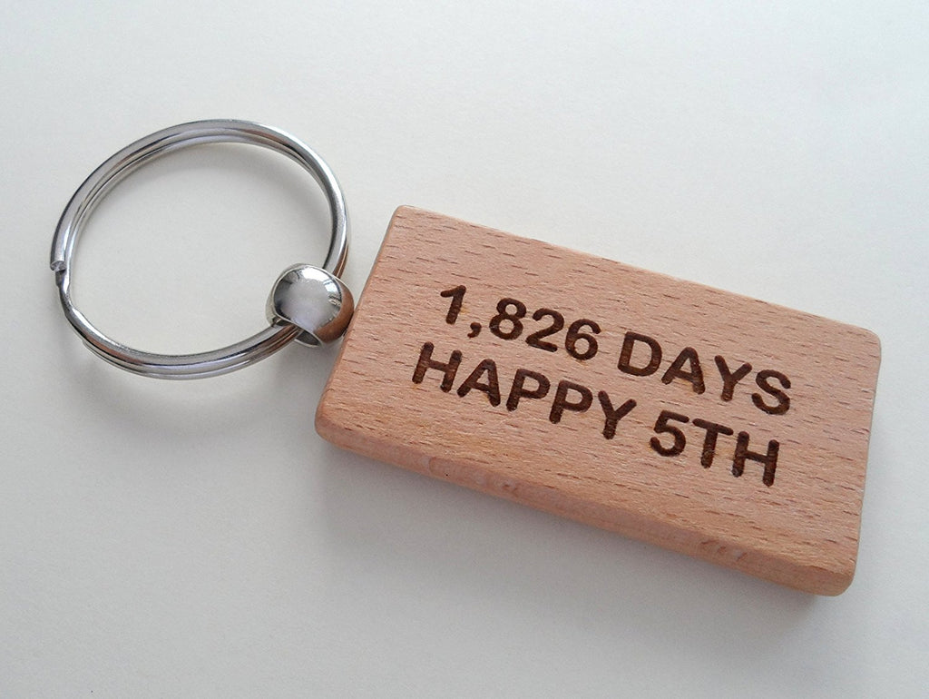 "Wood Keychain Engraved with ""1,826 Days, Happy 5th""; 5 Year Anniversary Couples Keychain"