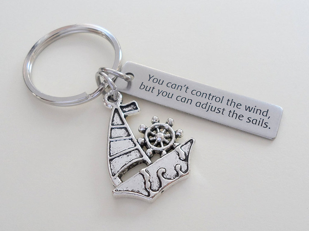 """You Can't Control the Wind, But You Can Adjust the Sails"" Steel Tag Engraved With Sailboat Charm"