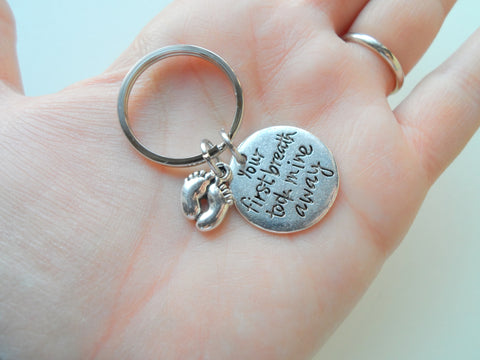 Your First Breath Took Mine Away Keychain, New Baby Keychain; Mother's Keychain, Father's Keychain