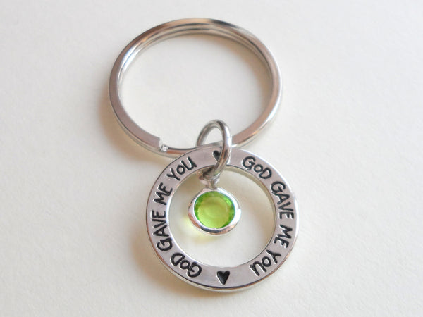 Birthstone with Circle Ring God Gave Me You Keychain; Handbag Charm, Select Month