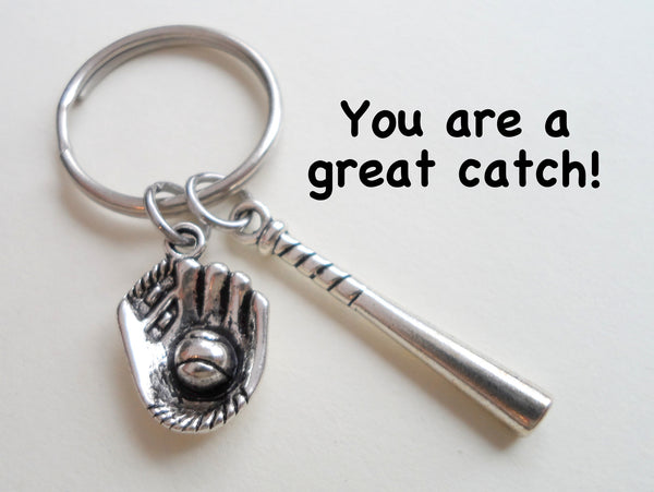 Baseball Bat and Mitt Keychain - You Are a Great Catch; Couples Keychain, Team Keychain