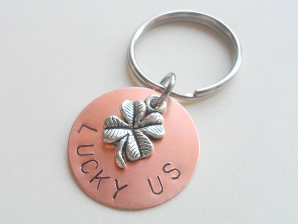 "Copper Disc Keychain Hand Stamped with ""Lucky Us"" and Shamrock/Clover Charm Layered Keychain"