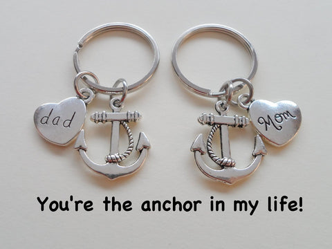 Dad and Mom Anchor Keychain Set- You're the Anchor in My Life; Father's Gift, Mother's Gift