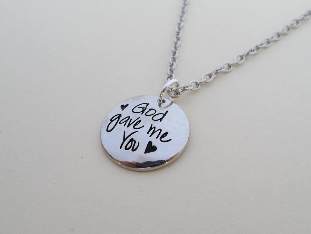 Necklace With God Gave Me You Charm