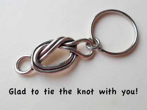 Tie The Knot With You Keychain - Glad To Tie The Knot With You; Couples Keychain, Marriage Gift