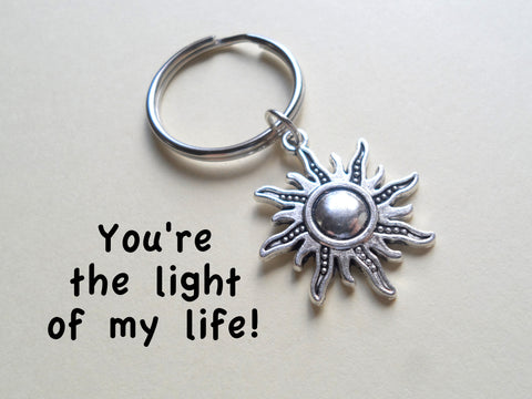 Sunshine Keychain - You Are The Light Of My Life; Couples Keychain
