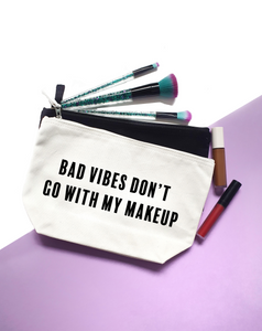 Bad Vibes Don't Go With My Outfit Accessory Bag