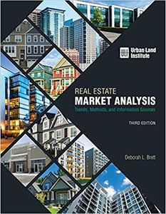 Real Estate Market Analysis: Trends, Methods, and Information Sources, Third Edition - Tolerant Planet