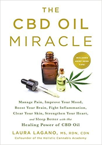 The CBD Oil Miracle Manage Pain Improve Your Mood paperback - Tolerant Planet