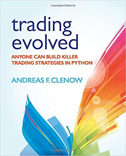 Trading Evolved: Anyone can Build Killer Trading Strategies in Python - Tolerant Planet