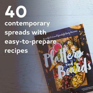Platters and Boards: Beautiful, Casual Spreads untuk Setiap Kesempatan (Appetizer Cookbooks, For All Ocassions) - Planet Toleransi