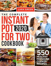 Load image into Gallery viewer, The Complete Instant Pot For Two Cookbook: 550 Healthy Pressure Cooker Recipes (Instant Pot Duo Cookbook For Two) - Tolerant Planet