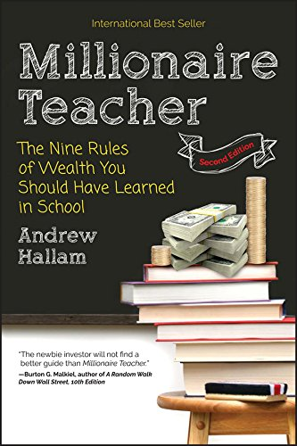 Millionaire Teacher: The Nine Rules of Wealth You Should Have Learned in School - Tolerant Planet
