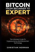 Load image into Gallery viewer, Bitcoin From Beginner To Expert: The Ultimate Guide To Cryptocurrency And Blockchain Technology - Tolerant Planet