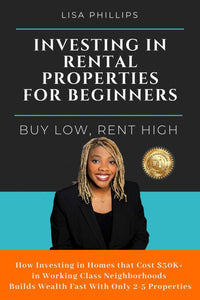 Investing in Rental Properties for Beginners: Buy Low, Rent High - Tolerant Planet