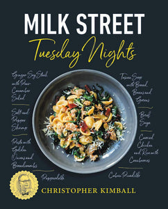 Milk Street: Tuesday Nights: More than 200 Simple Weeknight Suppers that Deliver Bold Flavor, Fast - Tolerant Planet