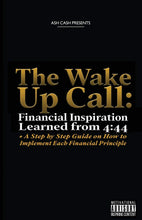 Load image into Gallery viewer, The Wake Up Call: Financial Inspiration Learned from 4:44 + A Step by Step Guide on How to Implement Each Financial Principle - Tolerant Planet