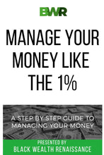 Load image into Gallery viewer, The 1%: A Step By Step, Guide To Managing Your Money. - Tolerant Planet