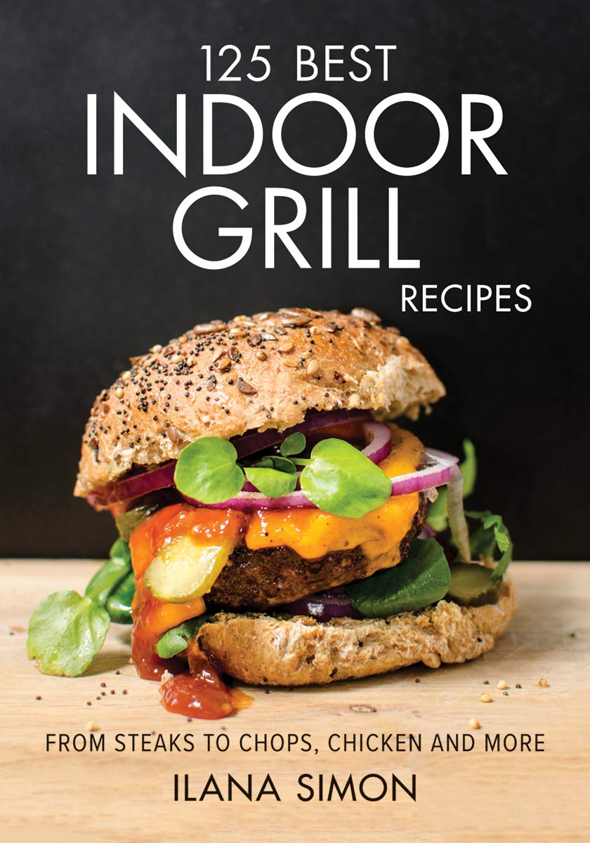 125 Best Indoor Grill Recipes. - Tolerant Planet