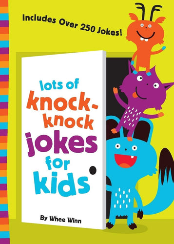 Lots of Knock-Knock Jokes for Kids - Tolerant Planet
