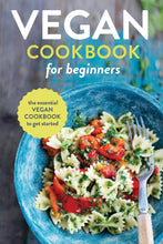 Load image into Gallery viewer, Vegan Cookbook for Beginners: The Essential Vegan Cookbook To Get Started - Tolerant Planet