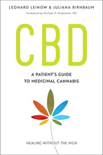 Load image into Gallery viewer, CBD: A Patient's Guide to Medicinal Cannabis--Healing without the High - Tolerant Planet