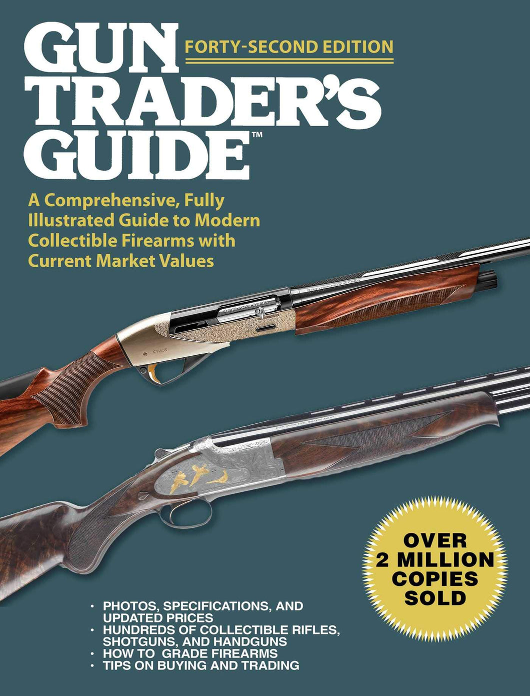 Gun Trader's Guide, Forty-Second Edition: A Comprehensive, Fully Illustrated Guide to Modern Collectible Firearms with Current Market Values - Tolerant Planet