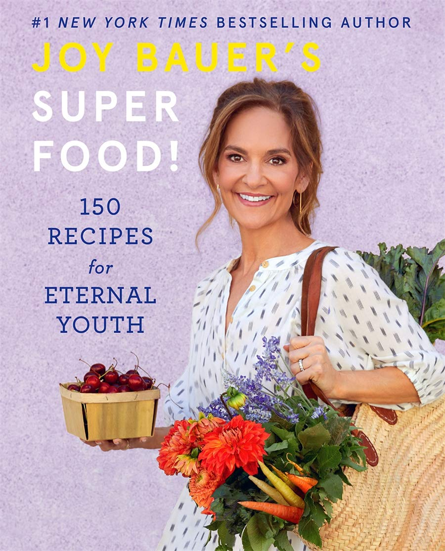 Joy Bauer's Superfood!: 150 Recipes for Eternal Youth - Tolerant Planet