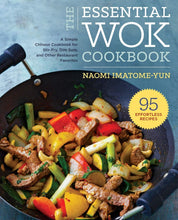 Load image into Gallery viewer, Essential Wok Cookbook: A Simple Chinese Cookbook for Stir-Fry, Dim Sum, and Other Restaurant Favorites - Tolerant Planet
