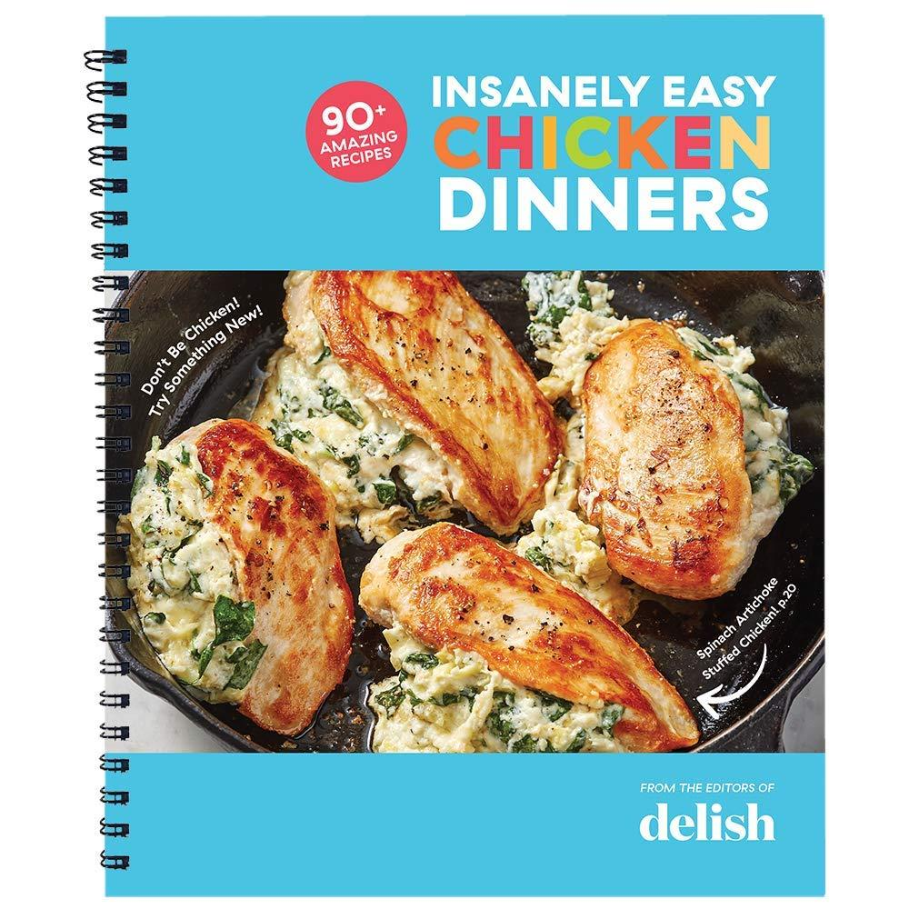 Delish Insanely Easy Chicken Dinners: 90+ Amazing Recipes - Tolerant Planet