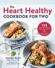 Load image into Gallery viewer, The Heart Healthy Cookbook: for Two: 125 Perfectly Portioned Low Sodium, Low Fat Recipes. - Tolerant Planet