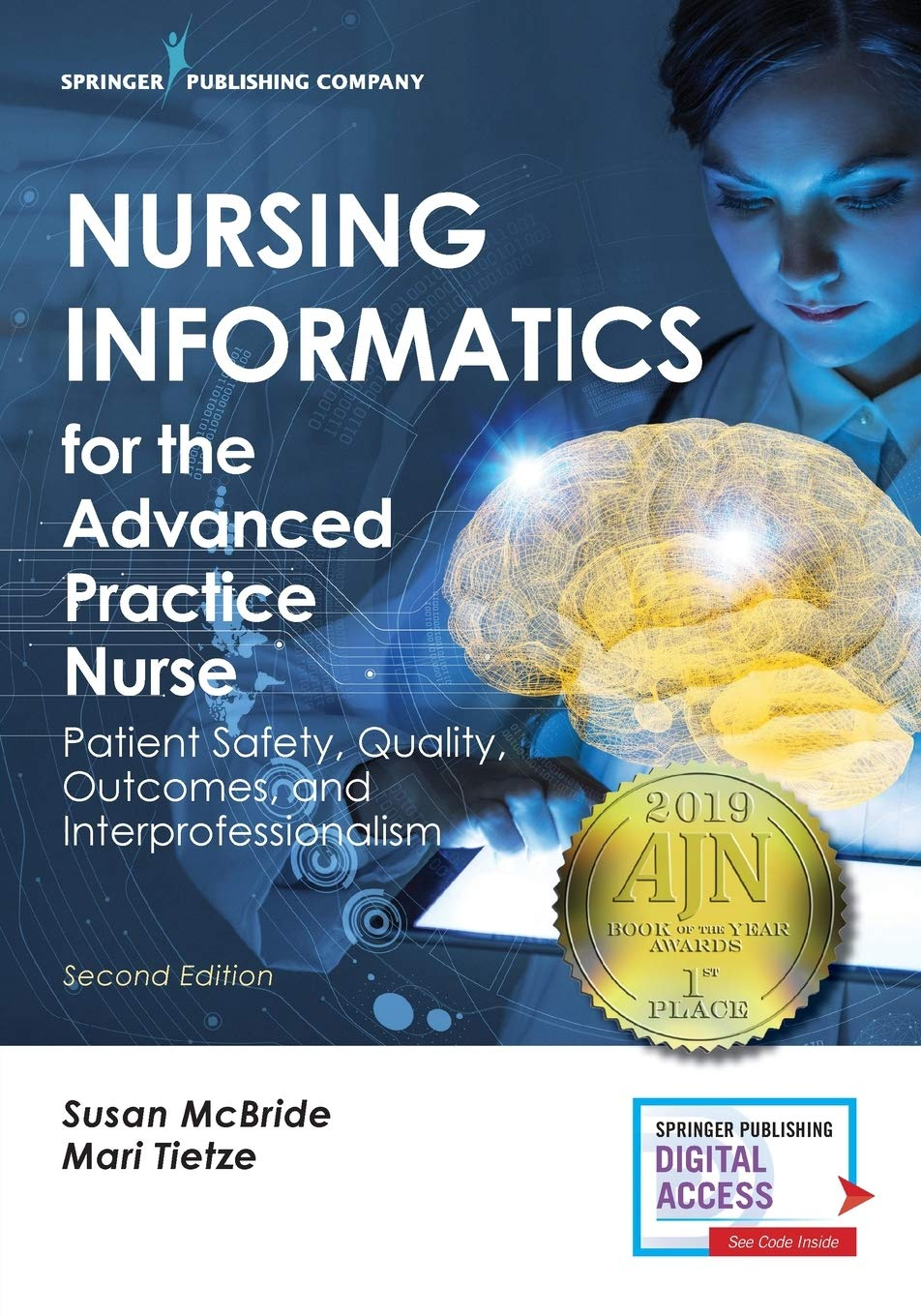 Nursing Informatics for the Advanced Practice Nurse Patient Safety, Quality, Outcomes, and Interprofessionalism - Tolerant Planet