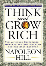 Load image into Gallery viewer, Think and Grow Rich: The Landmark Bestseller Now Revised and Updated for the 21st Century (Think and Grow Rich Series) - Tolerant Planet