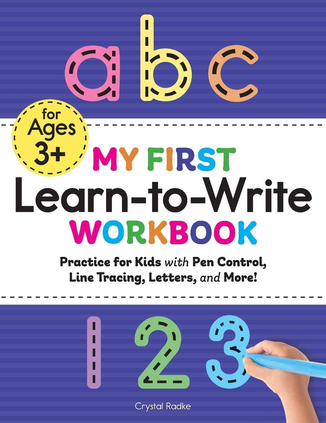 My First Learn to Write Workbook: Practice for Kids (Kids coloring activity books) Paperback - Tolerant Planet